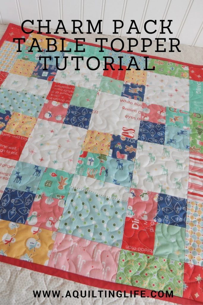 Charm Pack Table Topper A Quilting Life