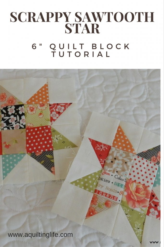 Scrappy Sawtooth Star Quilt Block A Quilting Life