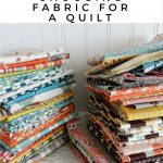 Best Tips for Choosing Fabric for a Quilt
