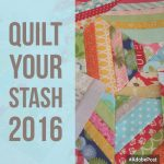 Quilt Your Stash Week One