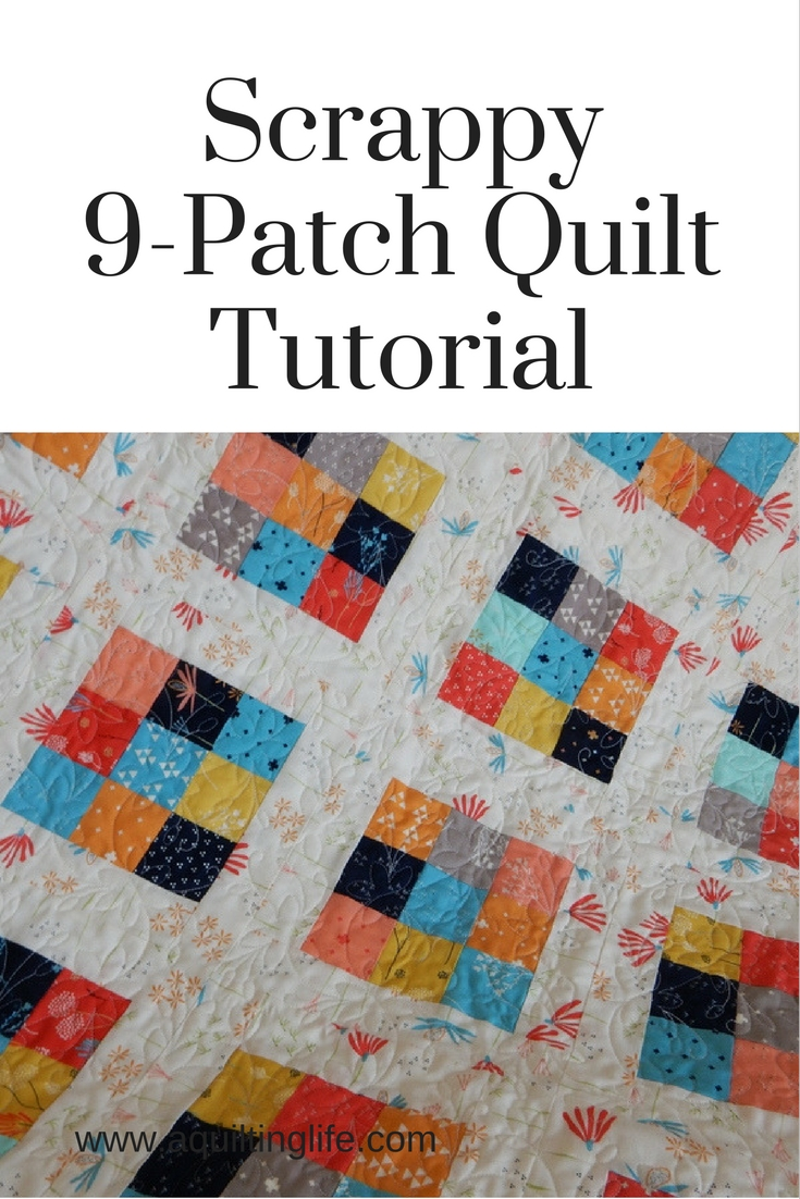 Scrappy 9-Patch Quilt Tutorial