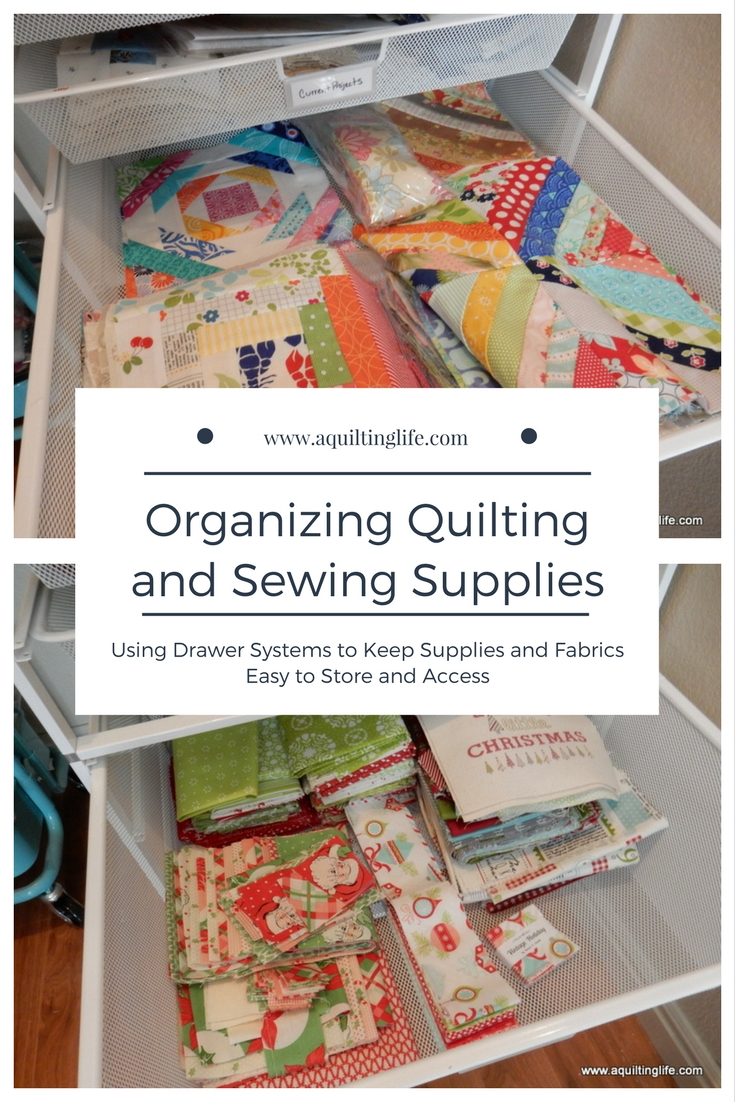 Organizing The Sewing Room A Quilting Life