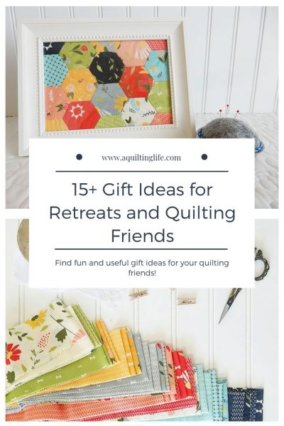 Gift Ideas for Retreats & Quilting Friends